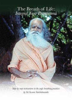The Breath of Life: Integral Yoga Pranayama (eB...