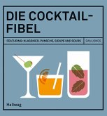 Die Cocktail-Fibel (eBook, ePUB)
