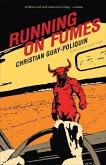 Running on Fumes (eBook, ePUB)