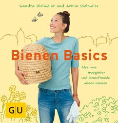 Bienen Basics (eBook, ePUB) - Bielmeier, Sandra; Bielmeier, Armin
