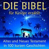Die Bibel - für Kinder erzählt (MP3-Download)
