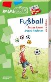 Fußball: Erstes Lesen / Erstes Rechnen / miniLÜK-Set