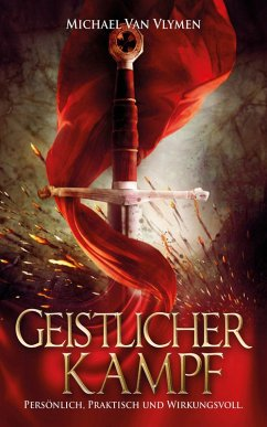 Geistlicher Kampf (eBook, ePUB) - Vlymen, Michael Van