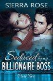 Seduced By My Billionaire Boss (The Billionaire Boss Series, #2) (eBook, ePUB)