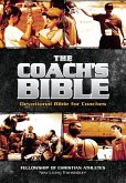 The Coach's Bible: NLT Devotional Bible for Coach's