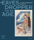 Eavesdropper on an Age