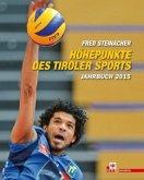 Höhepunkte des Tiroler Sports - Jahrbuch 2015