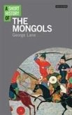 A Short History of the Mongols