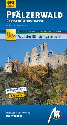 Pfälzerwald - Deutsche Weinstraße MM-Wandern - Schwab, Antje; Schwab, Gunther