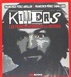 Killers : los peores asesinos de la historia