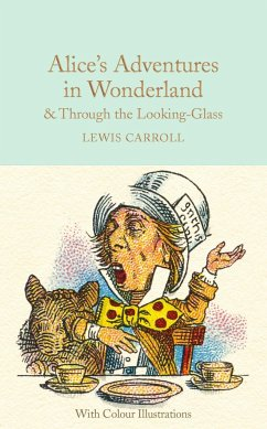 Alice's Adventures in Wonderland & Through the Looking-Glass - Carroll, Lewis