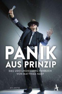 Udo Lindenberg. Panik aus Prinzip - Naef, Matthias