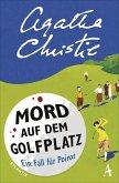 Mord auf dem Golfplatz / Ein Fall für Hercule Poirot Bd.2