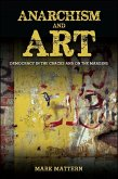 Anarchism and Art: Democracy in the Cracks and on the Margins