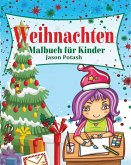 Weihnachten Malbuch für Kinder