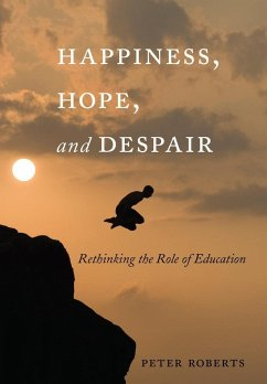 Happiness, Hope, and Despair - Roberts, Peter