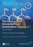 The Primary FRCA Structured Oral Exam Guide 2