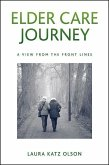 Elder Care Journey: A View from the Front Lines