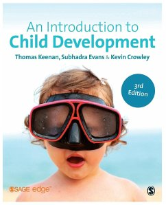 An Introduction to Child Development - Keenan, Thomas; Evans, Subhadra; Crowley, Kevin