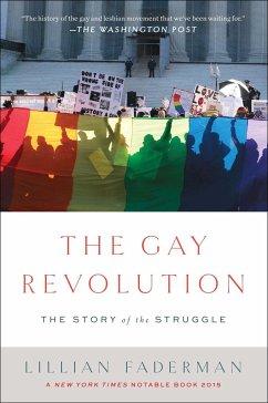 Gay Revolution - Faderman, Lillian