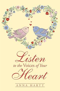 Listen to the Voices of Your Heart