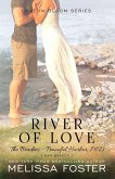 River of Love (The Bradens at Peaceful Harbor)