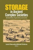Storage in Ancient Complex Societies: Administration, Organization, and Control