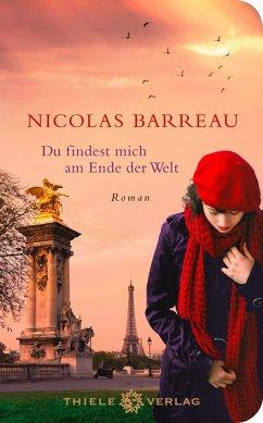 Du findest mich am Ende der Welt - Barreau, Nicolas