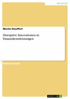 Disruptive Innovationen in Finanzdienstleistungen