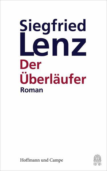 Der Überläufer - Lenz, Siegfried