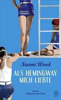 Wood-als Hemingway mich liebte