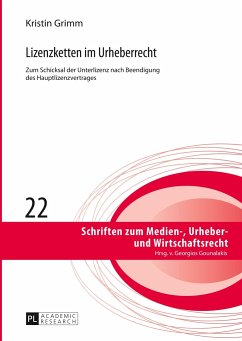 Lizenzketten im Urheberrecht - Grimm, Kristin