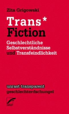 Trans Fiction; . - Grigowski, Zita