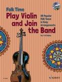 Folk Time Violin, 1-2 Violinen, m. Audio-CD