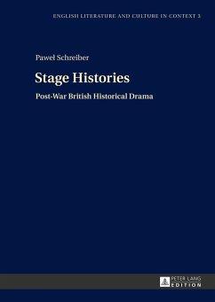 Stage Histories - Schreiber, Pawel