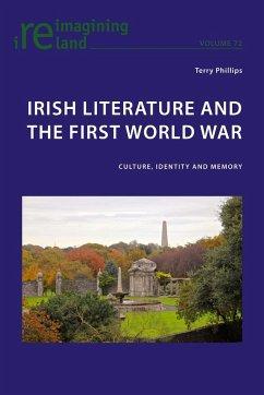 Irish Literature and the First World War - Phillips, Terry