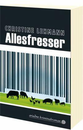 Allesfresser - Lehmann, Christine
