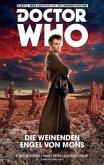 Die weinenden Engel von Mons / Doctor Who - Der zehnte Doktor Bd.2