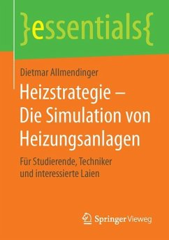 Heizstrategie - Die Simulation von Heizungsanlagen - Allmendinger, Dietmar