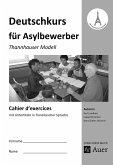 Cahier d'exercices Deutschkurs für Asylbewerber