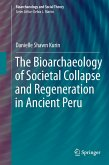 The Bioarchaeology of Societal Collapse and Regeneration in Ancient Peru