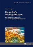 Formelhafte (Ir-)Regularitäten
