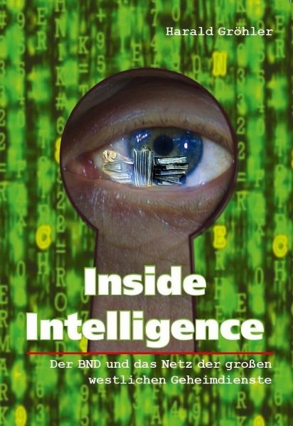 Inside Intelligence - Gröhler, Harald