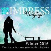 Impress Magazin Winter 2016 (Januar-März): Tauch ein in romantische Geschichten (eBook, ePUB)