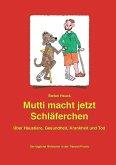 Mutti macht jetzt Schläferchen (eBook, ePUB)