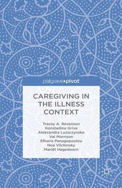 Caregiving in the Illness Context (eBook, PDF)