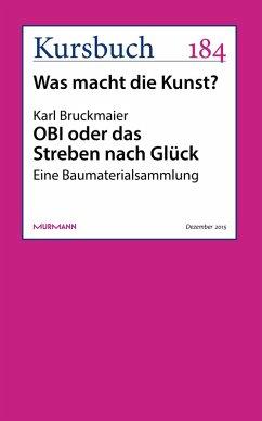 OBI oder das Streben nach Glück (eBook, ePUB) - Bruckmaier, Karl