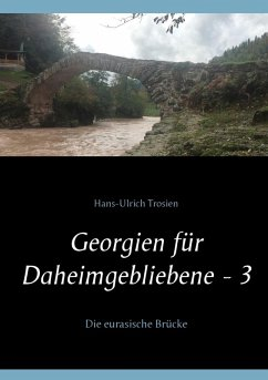 Georgien für Daheimgebliebene - 3 (eBook, ePUB)