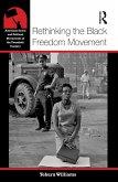 Rethinking the Black Freedom Movement (eBook, ePUB)