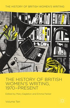 The History of British Women's Writing, 1970-Present (eBook, PDF)